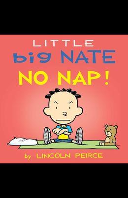 Little Big Nate: No Nap!, Volume 2