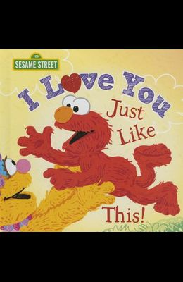 I Love You Just Like This!