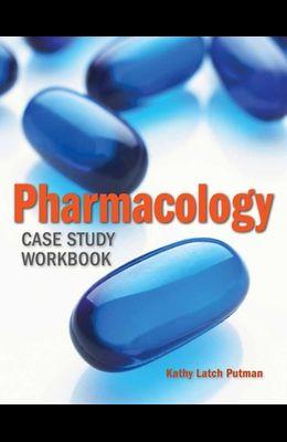 Pharmacology Case Study Workbook