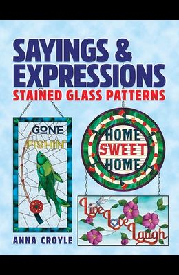 Sayings & Expressions: Stained Glass Patterns