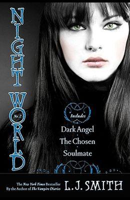 Night World #02: Dark Angel/The Chosen/Soulmate