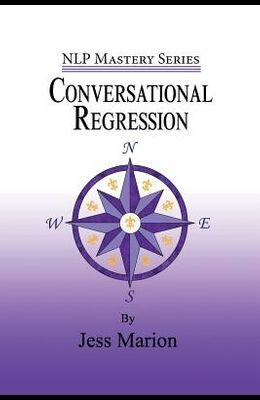 Conversational Regression: An (H)NLP Approach to Reimprinting Memories