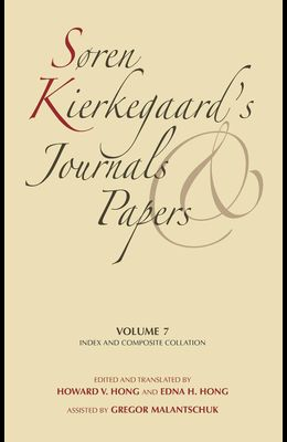 Søren Kierkegaard's Journals and Papers, Volume 7: Index and Composite Collation