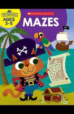 Little Skill Seekers: Mazes Workbook
