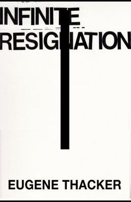 Infinite Resignation: On Pessimism