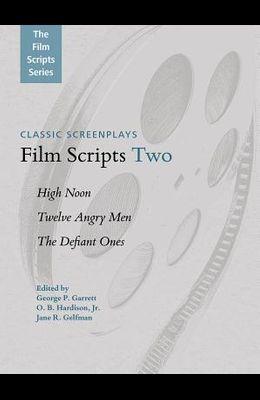 Film Scripts Two: High Noon, Twelve Angry Men, the Defiant Ones