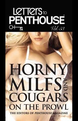Letters to Penthouse LIII: Horny Milfs and Cougars on the Prowl