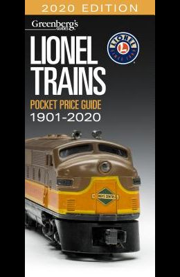 Lionel Trains Pocket Price Guide 1901-2020: Greenberg's Guide