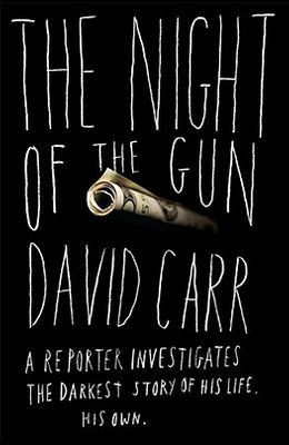 The Night of the Gun: A Reporter Investigates the Darkest Story of his Life--His Own
