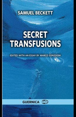 Secret Transfusions, Volume 47
