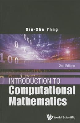Introduction to Computational Mathematics: Second Edition
