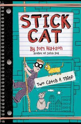 Stick Cat: Two Catch a Thief