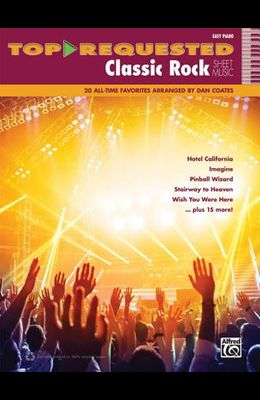 Top-Requested Classic Rock Sheet Music: 20 All-Time Favorites (Easy Piano)