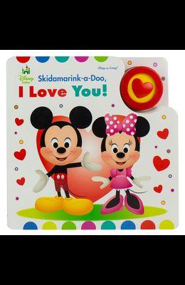 Disney Baby: Skidamarink-A-Doo, I Love You!