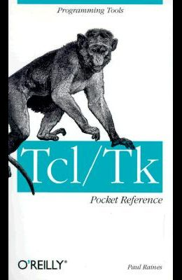 Tcl/TK Pocket Reference: Programming Tools