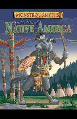 Terrible Tales of Native America