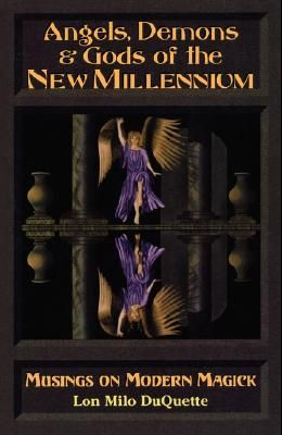 Angels, Demons & Gods of the New Millennium