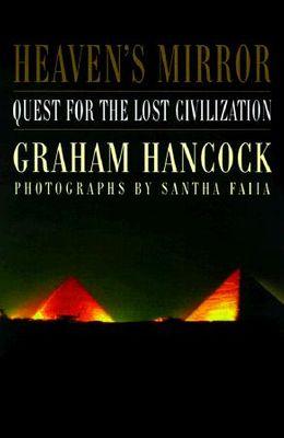 Heaven's Mirror: Quest for the Lost Civilization