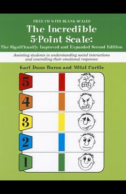 The Incredible 5-Point Scale: Assisting Students in Understanding Social Interactions and Controlling Their Emotional Responses