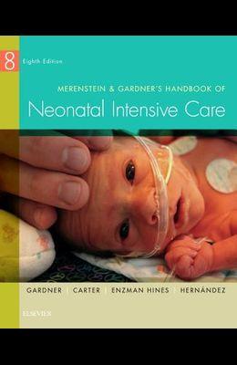 Merenstein & Gardner's Handbook of Neonatal Intensive Care