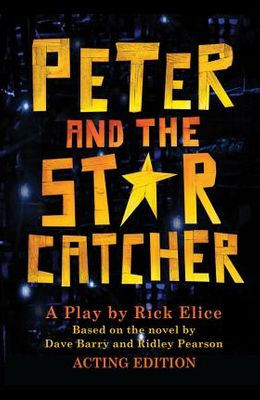 Peter and the Starcatcher (Acting Edition) (P