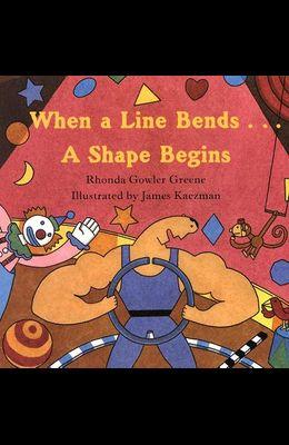 When a Line Bends...: A Shape Begins