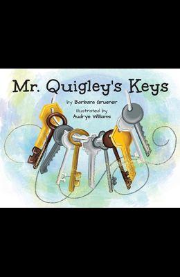 Mr. Quigley's Keys (Mom's Choice Award Winner)