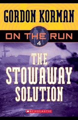 The Stowaway Solution (On the Run, Book 4 )