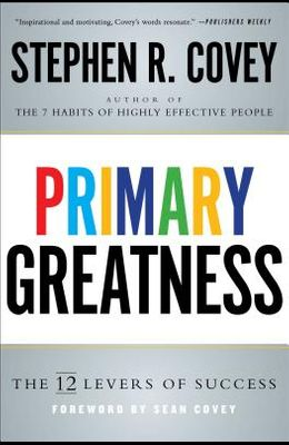 Primary Greatness: The 12 Levels of Success