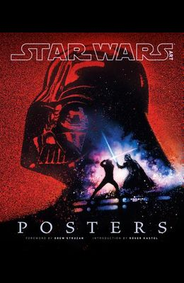 Star Wars Art: Posters (Star Wars Art Series)