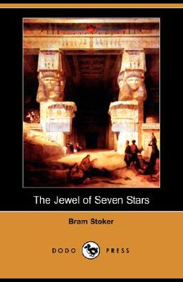 The Jewel of Seven Stars (Dodo Press)