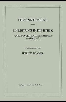 Einleitung in Die Ethik: Vorlesungen Sommersemester 1920/1924