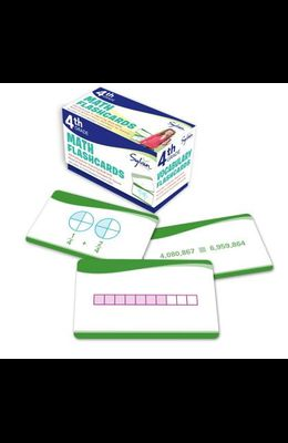 4th Grade Math Flashcards: 240 Flashcards for Improving Math Skills (Place Value, Comparing Numbers, Rounding Numbers, Fractions, Decimals, Measu