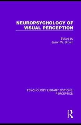 Neuropsychology of Visual Perception