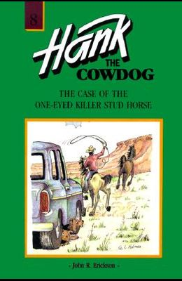 The Case of the One-Eyed Killer Stud Horse #8