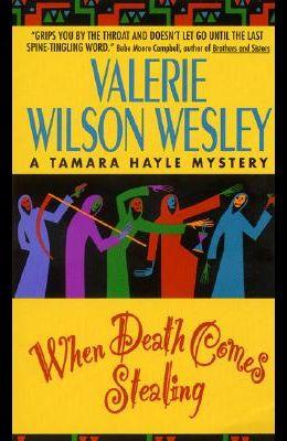 When Death Comes Stealing (Tamara Hayle Mysteries)