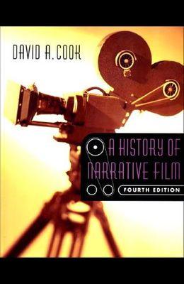 A History of Narrative Film