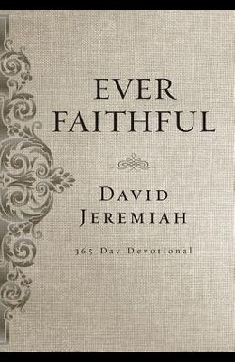Ever Faithful: A 365-Day Devotional