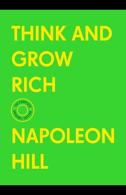 Think and Grow Rich: The Complete Original Edition (with Bonus Material)