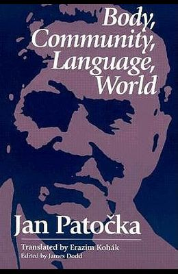 Body, Community, Language, World