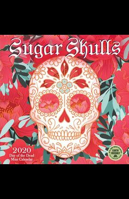 Sugar Skulls 2020 Mini Calendar: Day of the Dead