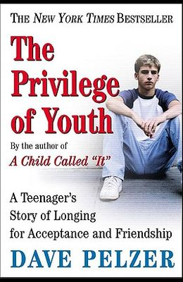 The Privilege of Youth: A Teenager's Story of Longing for Acceptance and Friendship: A Teenager's Story of Longing for Acceptance and Friendship
