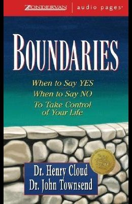 Boundaries: When to Say Yes, How to Say No