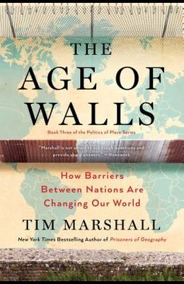 The Age of Walls, 3: How Barriers Between Nations Are Changing Our World