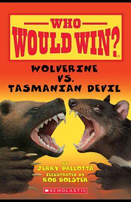 Wolverine vs. Tasmanian Devil (Who Would Win?)
