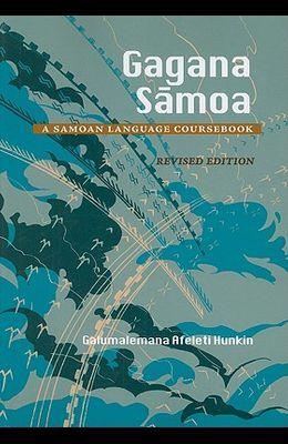 Gagana Samoa: A Samoan Language Coursebook, REV Ed.