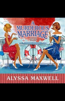 A Murderous Marriage Lib/E