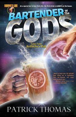Murphy's Lore: Bartender of the Gods