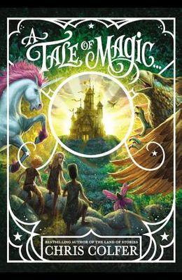 A Tale of Magic...