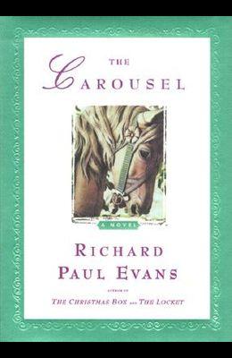 The Carousel: A Novel